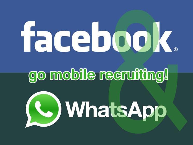 Facebook erweitert Whatsapp – Durchbruch im Mobile Recruiting
