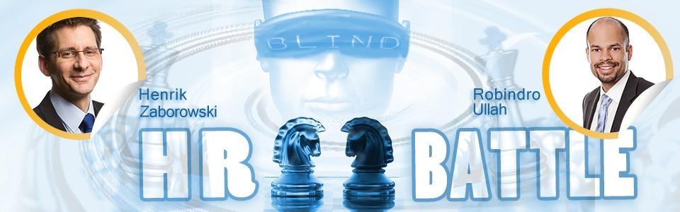 Blind HR Battle Kontrahenten Ullah vs. Zaborowski