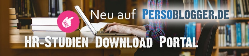 HR-Studien Download Portal unter https://persoblogger.de/hr-studien-download-portal/