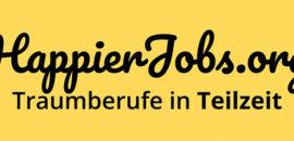 HappierJobs.org – die Stellenbörse für Teilzeit-Jobangebote will ein Umdenken erreichen