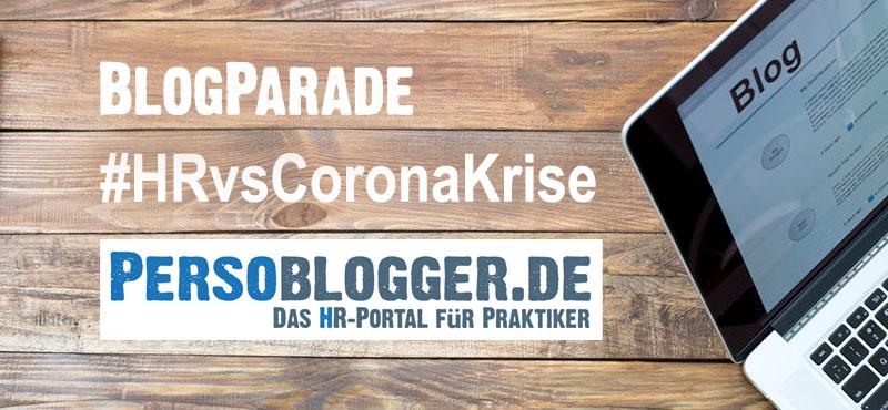 BlogParade #HRvsCoronaKrise auf PERSOBLOGGER.DE