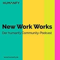 Titelbild: New Work Works - der Humanfy Podcast