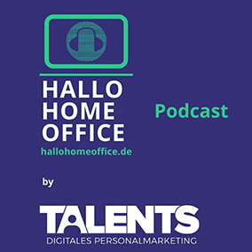 Hallo Homeoffice Podcast TalentHacks Volume 1 Content