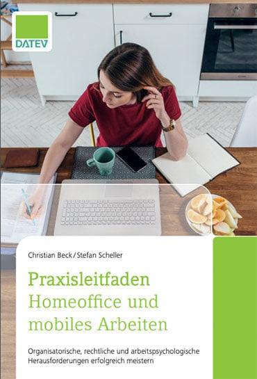 Buchcover Praxisleitfaden Homeoffice und mobiles Arbeiten - Praxistipps Remote Work von Stefan Scheller und Christian Beck